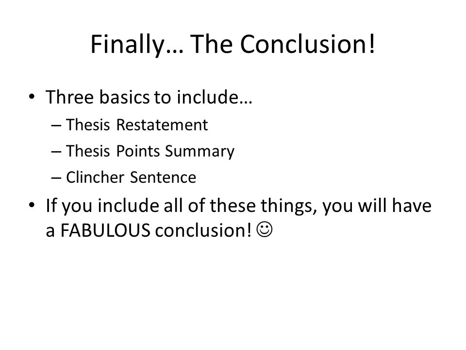 Finally… The Conclusion!