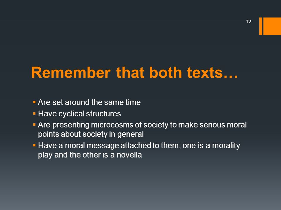 Remember that both texts…
