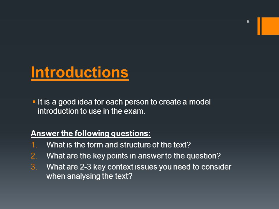 Introductions It is a good idea for each person to create a model introduction to use in the exam. Answer the following questions: