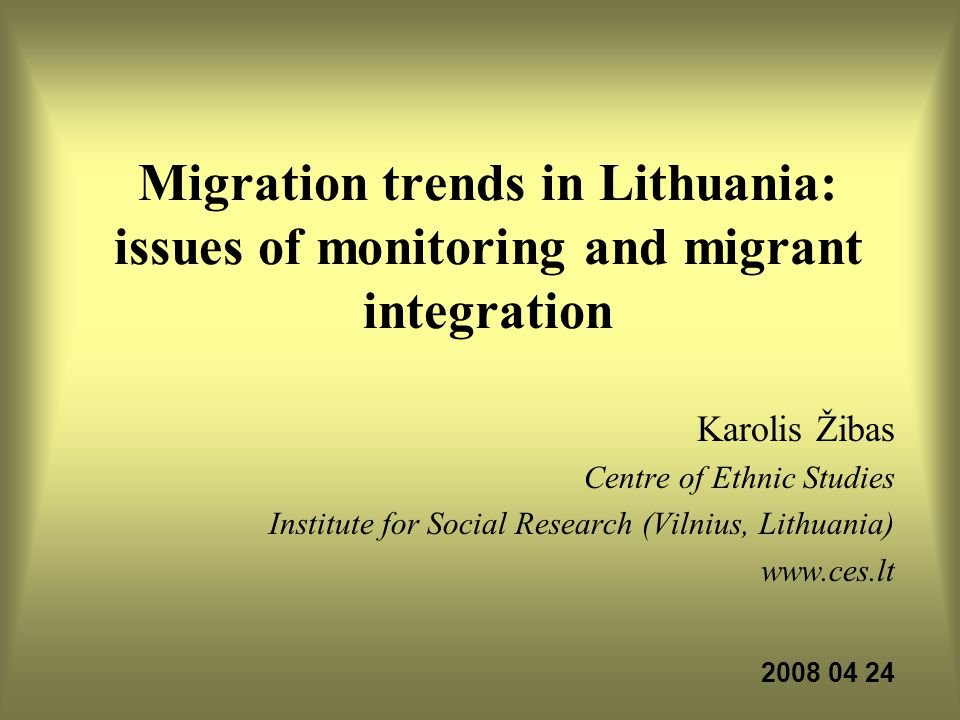 Migration trends in Lithuania: issues of monitoring and migrant integration