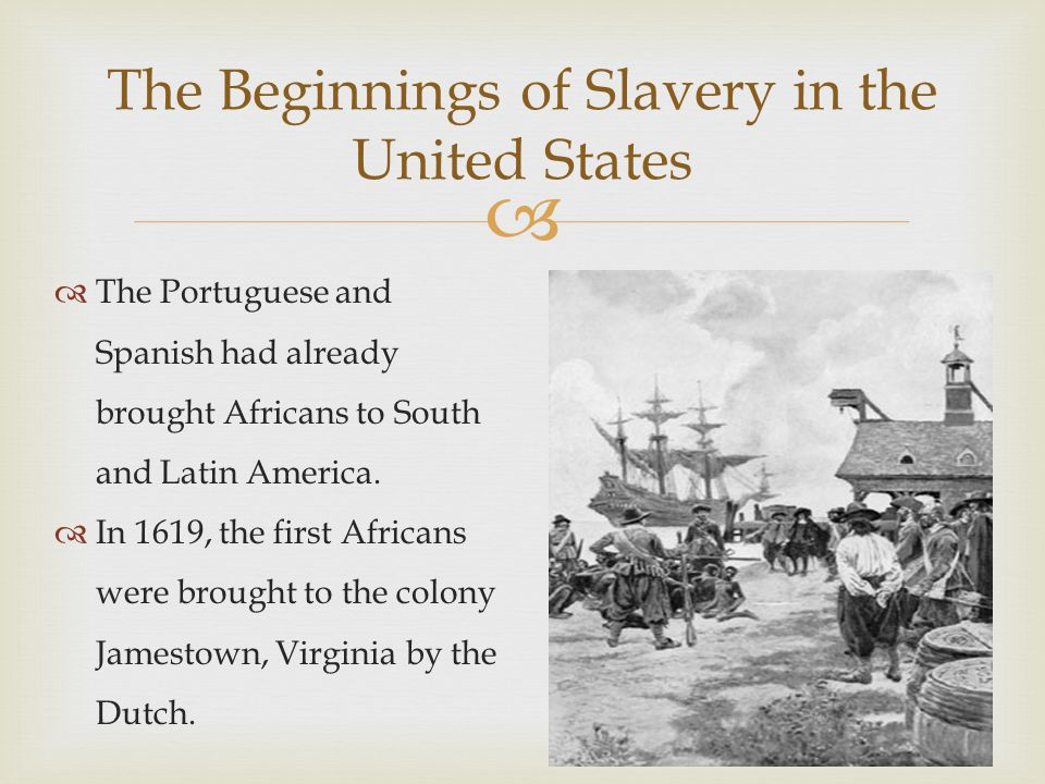 The Beginnings of Slavery in the United States