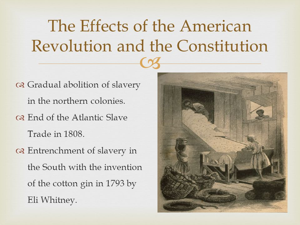 The Effects of the American Revolution and the Constitution