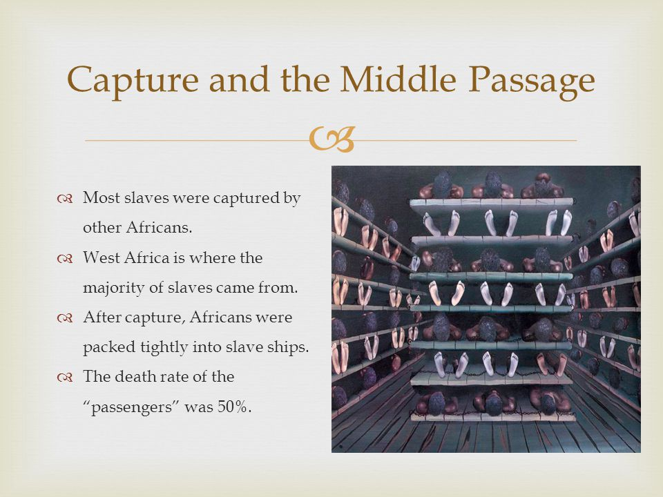 Capture and the Middle Passage