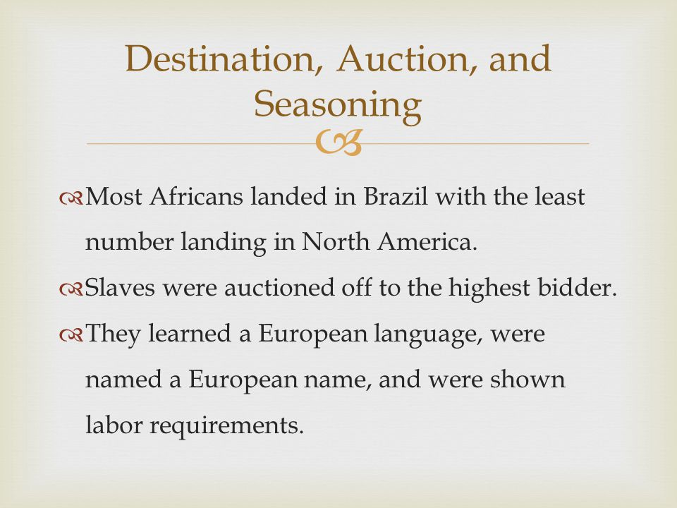 Destination, Auction, and Seasoning