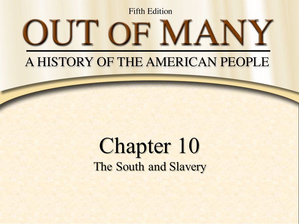 Chapter 10 The South And Slavery Ppt Download