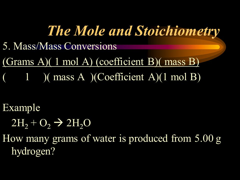 The Mole and Stoichiometry