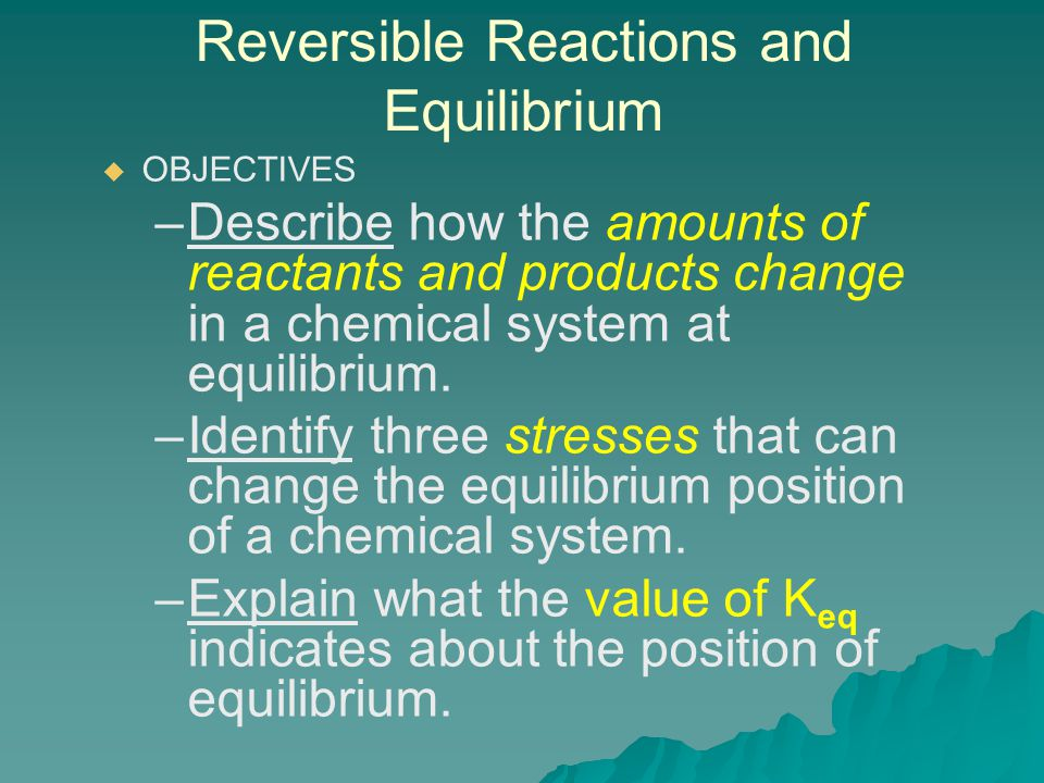 Reversible Reactions and Equilibrium