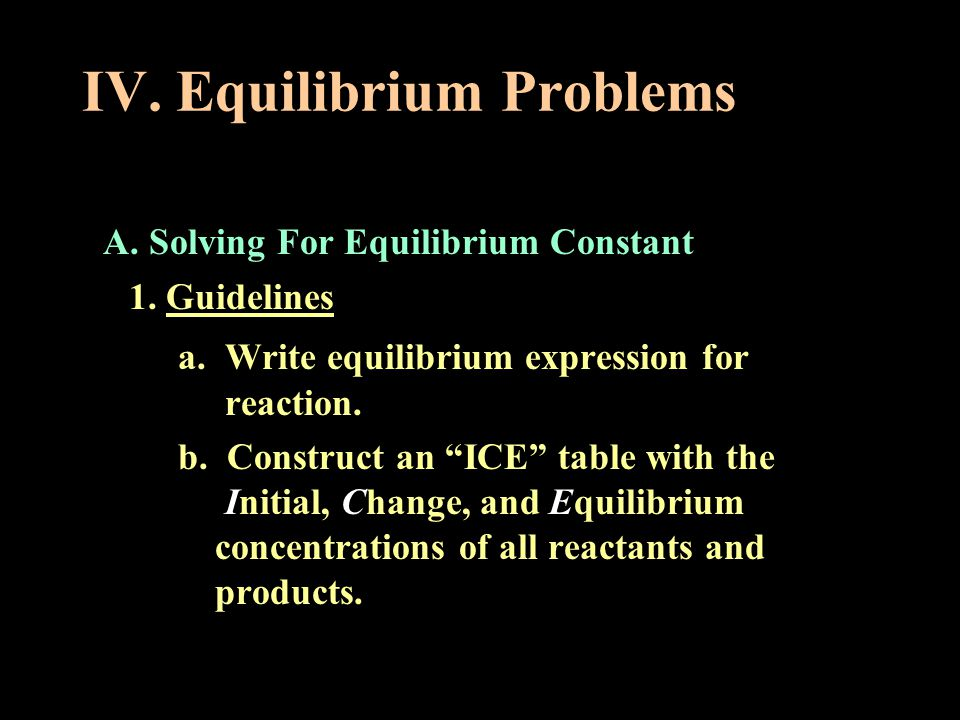 IV. Equilibrium Problems