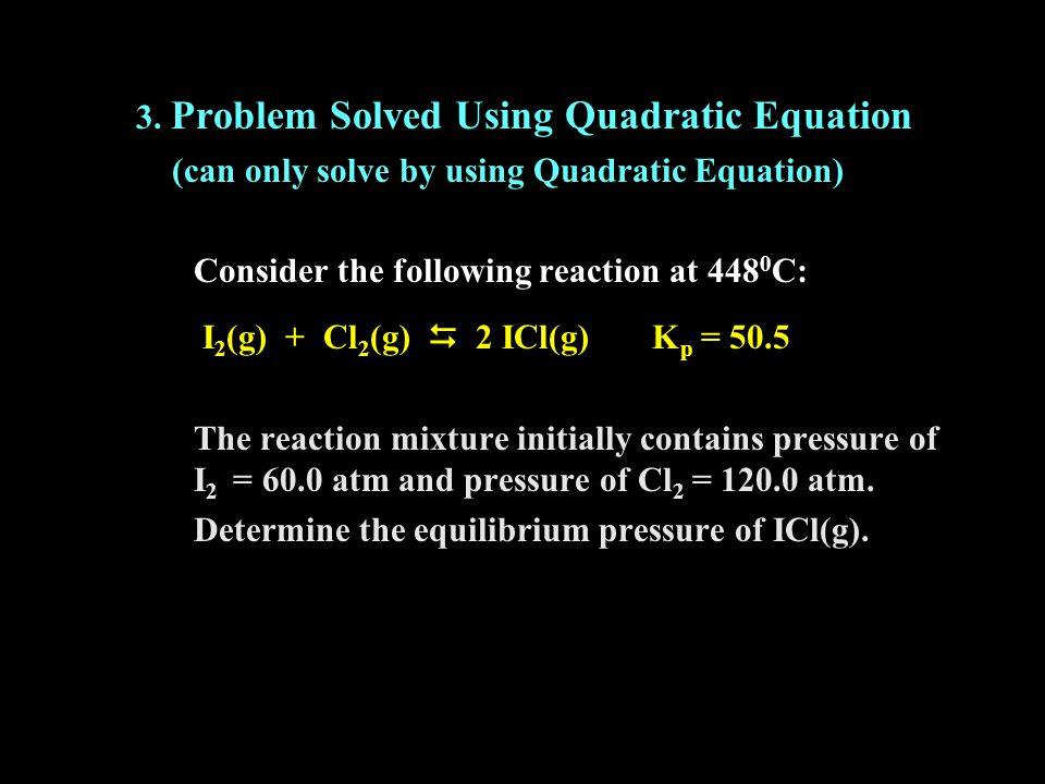 3. Problem Solved Using Quadratic Equation