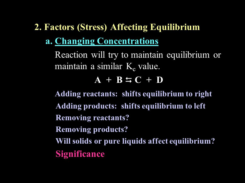 2. Factors (Stress) Affecting Equilibrium