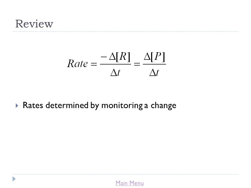 Review Rates determined by monitoring a change
