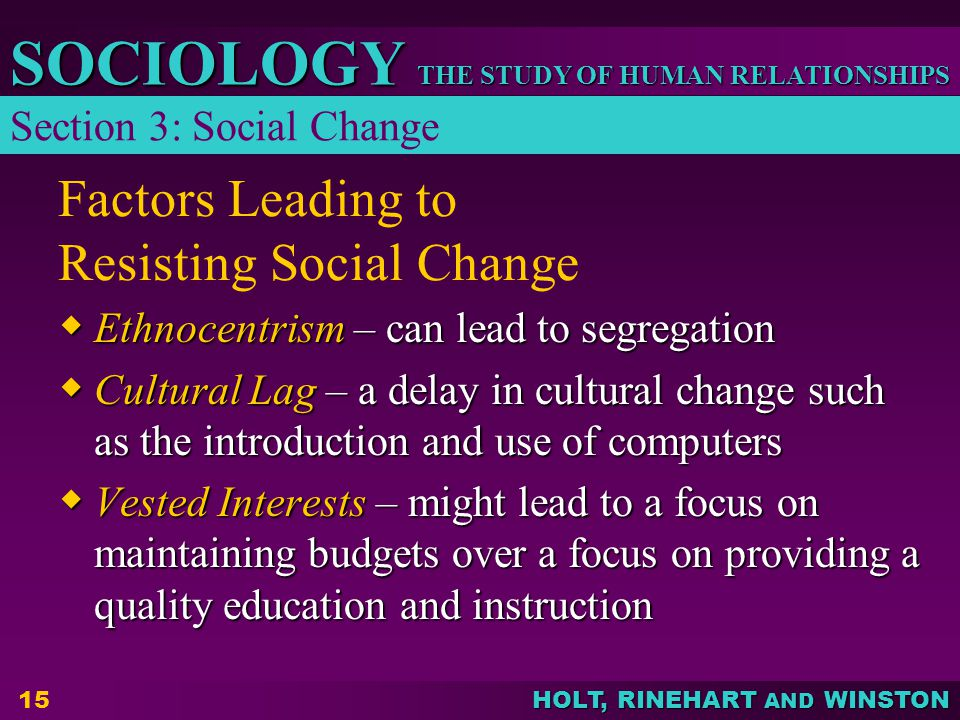 Factors Leading to Resisting Social Change