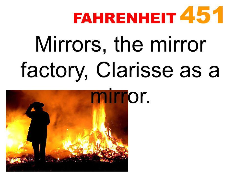 mirrors in fahrenheit 451