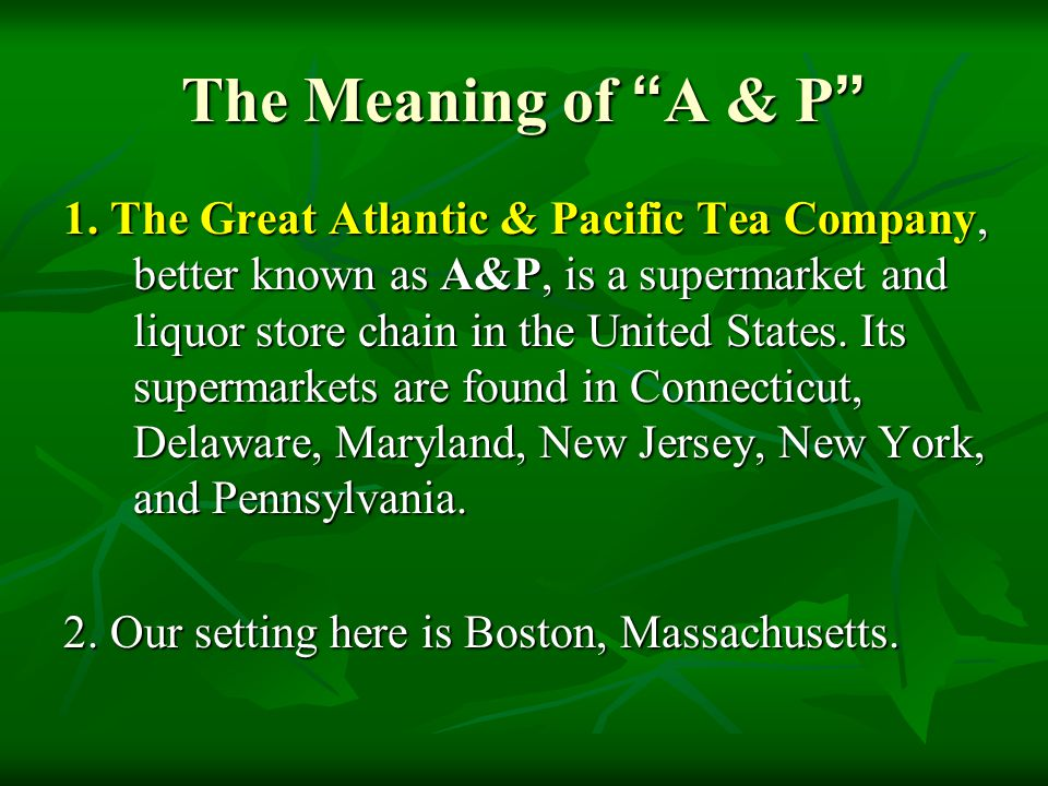 a&p meaning