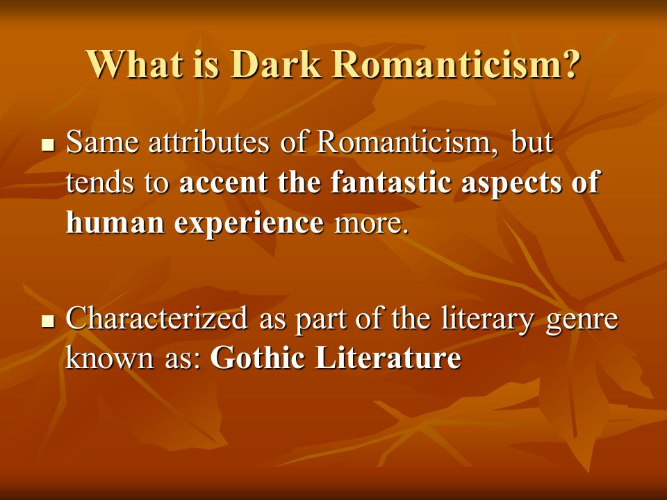 What is Dark Romanticism
