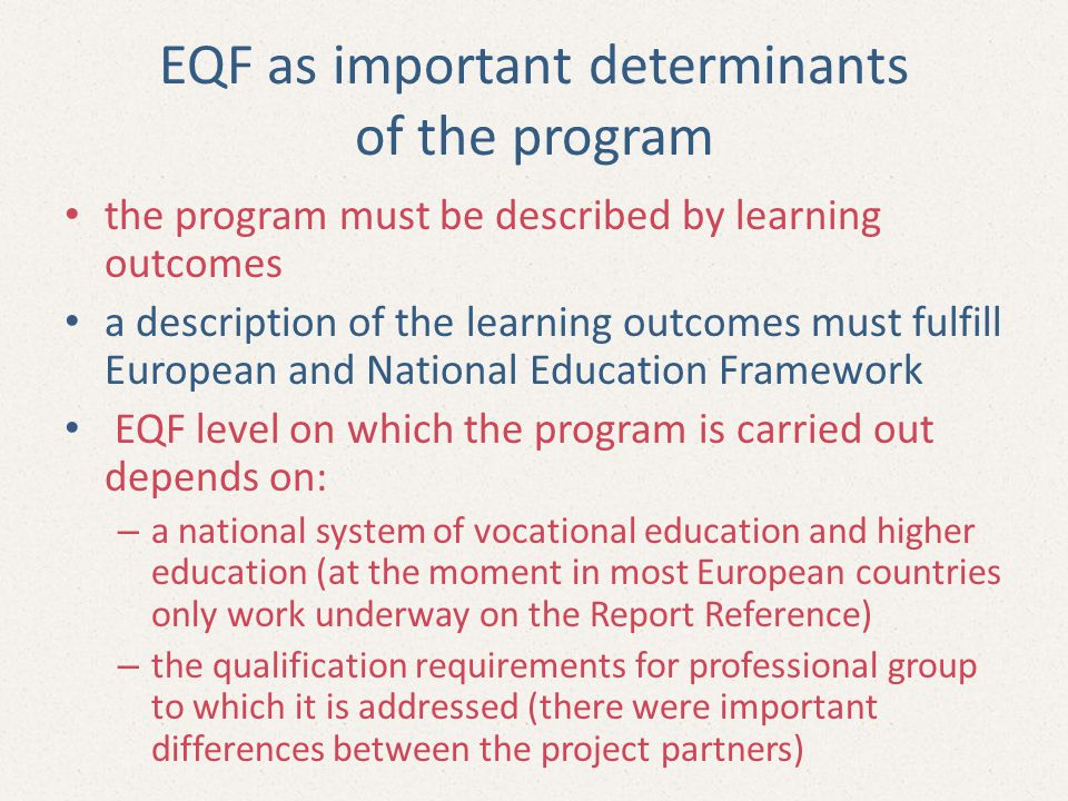 EQF as important determinants of the program