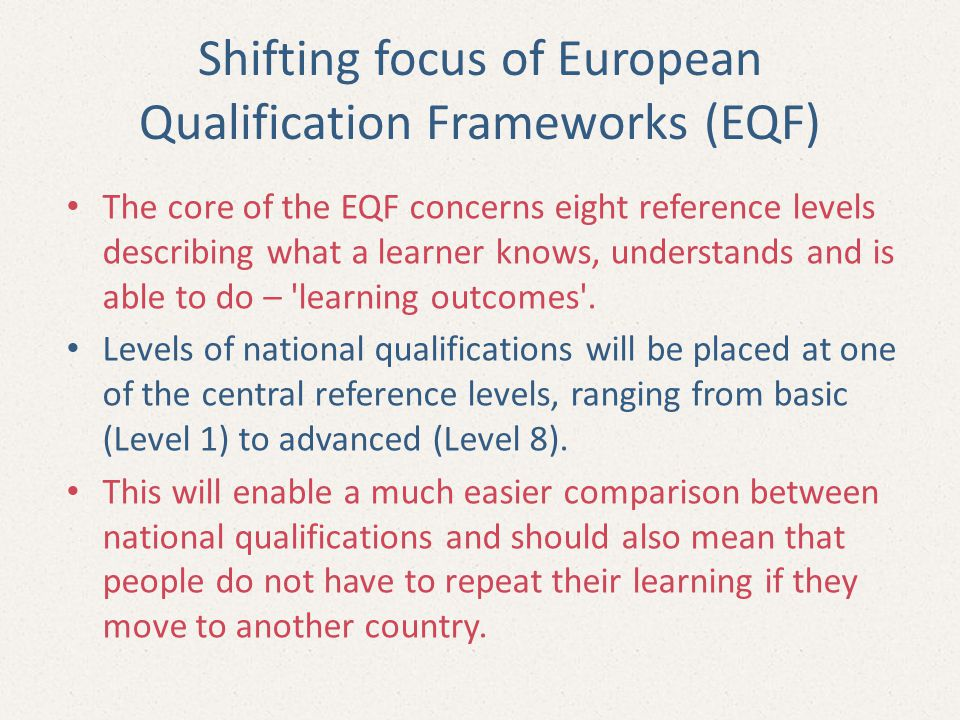 Shifting focus of European Qualification Frameworks (EQF)