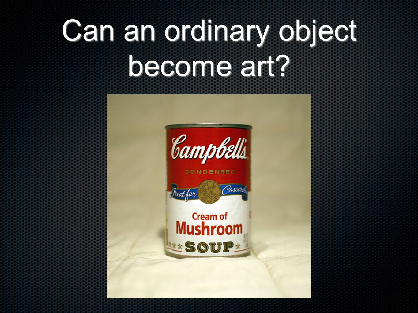 Can an ordinary object become art