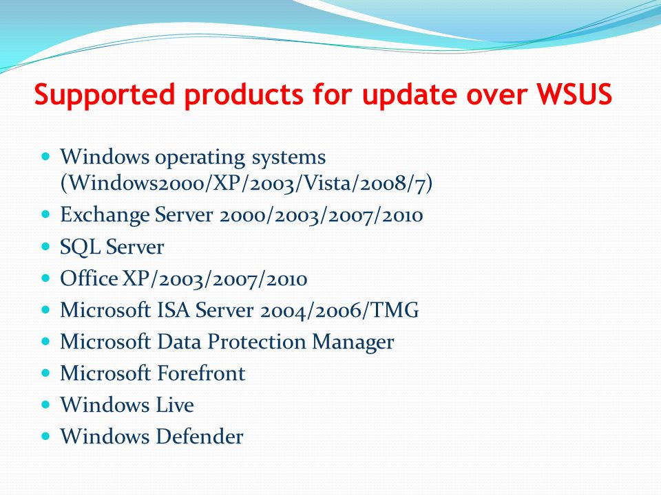 Supported products for update over WSUS