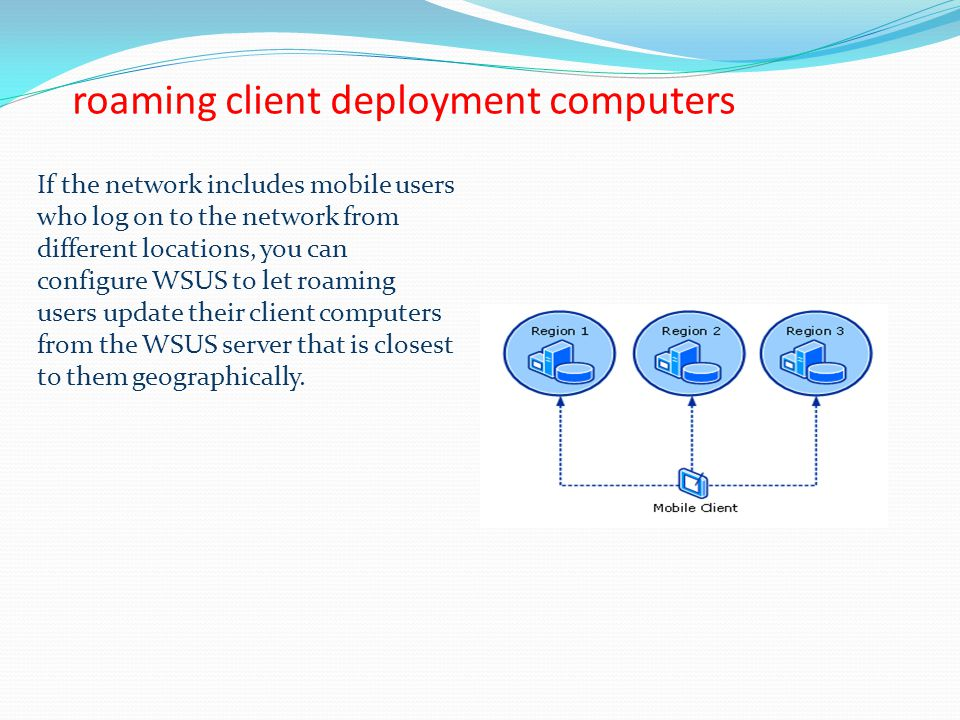 roaming client deployment computers