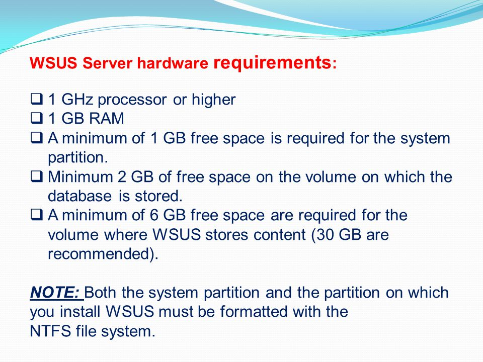 WSUS Server hardware requirements: