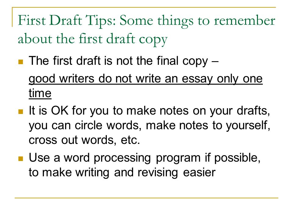 First Draft Tips: Some things to remember about the first draft copy