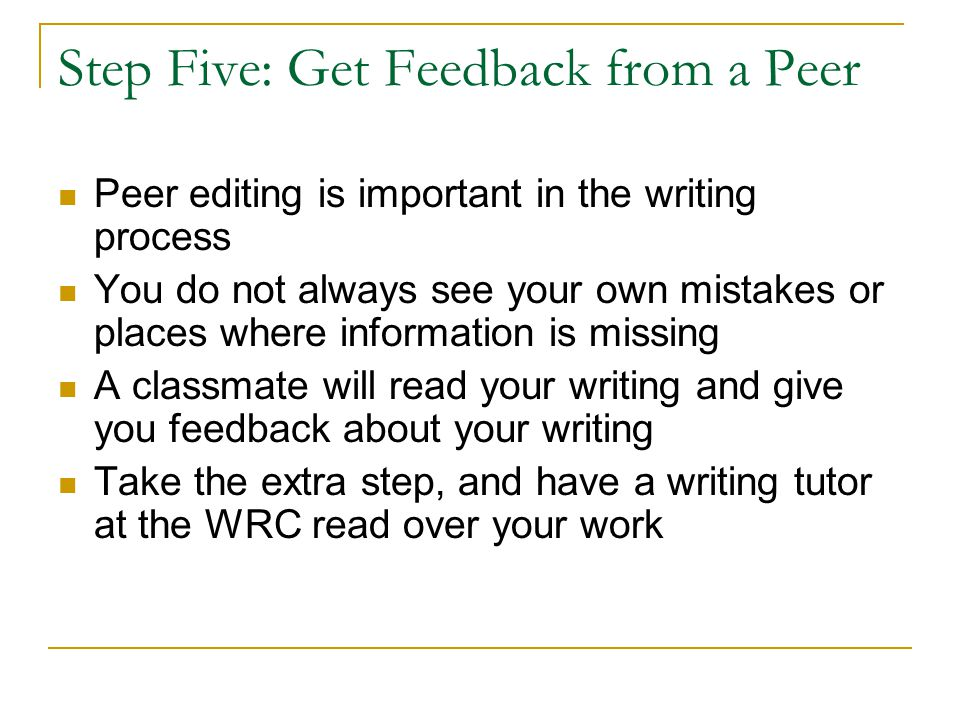 Step Five: Get Feedback from a Peer