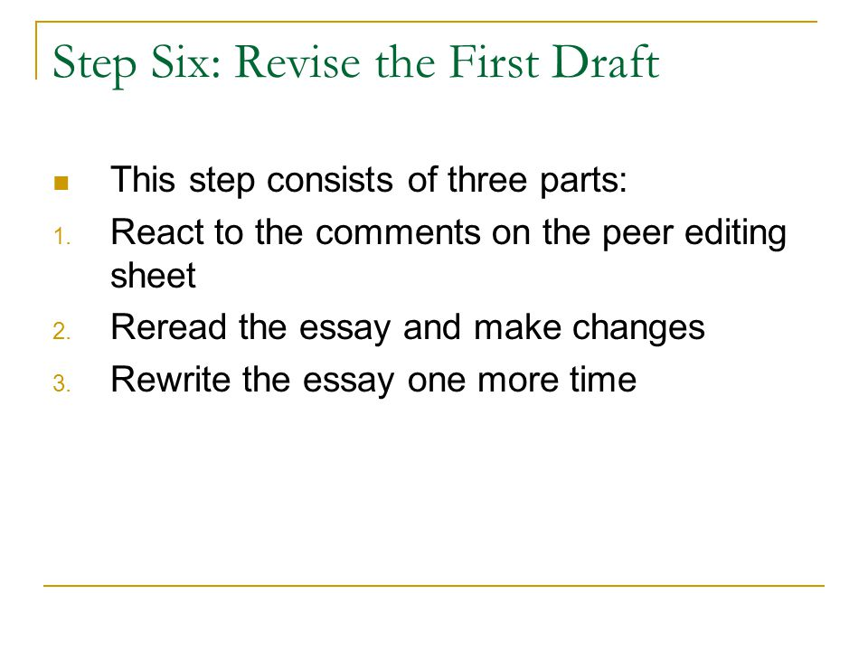 Step Six: Revise the First Draft