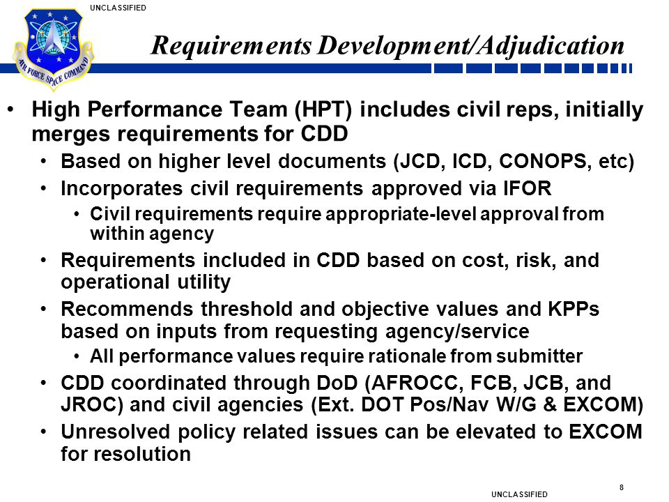 Requirements Development/Adjudication
