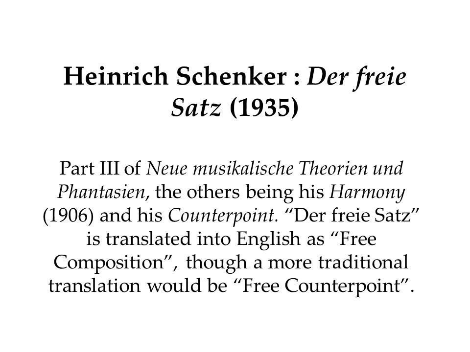 Schenker's late theory in overview - ppt download