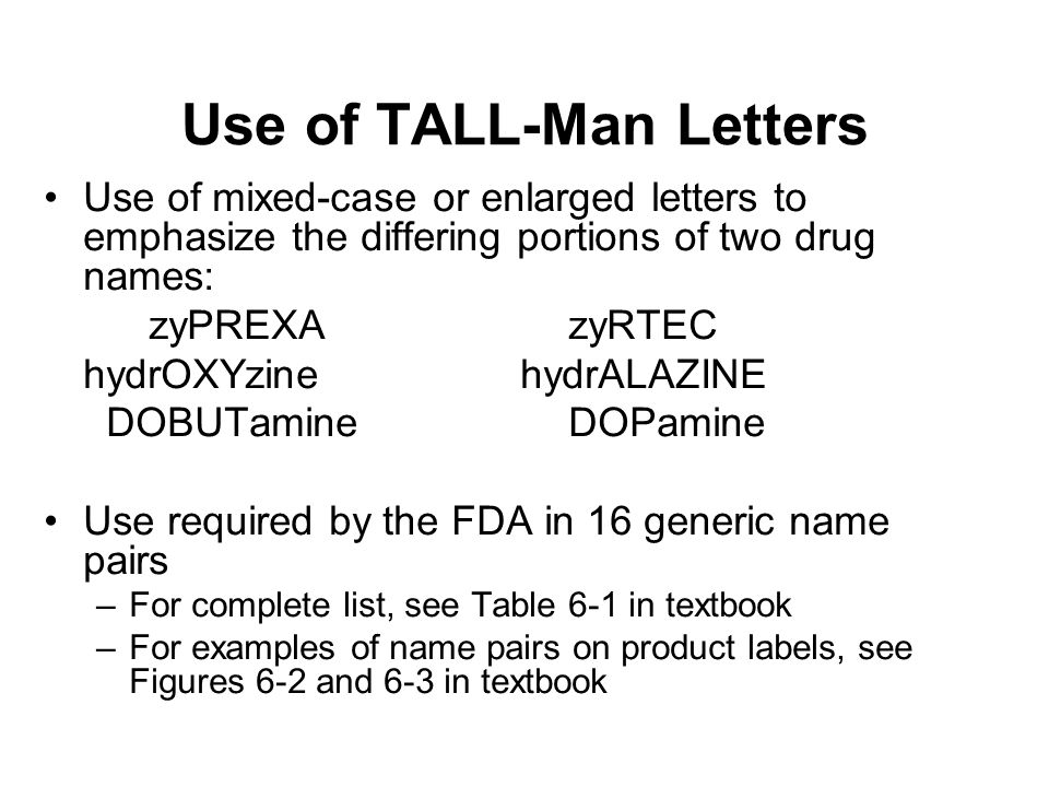 tall man lettering the of names and packaging in medication errors 39407