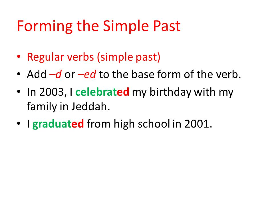 Forming the Simple Past