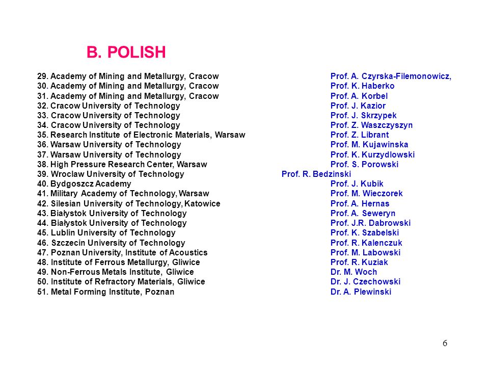 B. POLISH 29. Academy of Mining and Metallurgy, Cracow. Prof. A