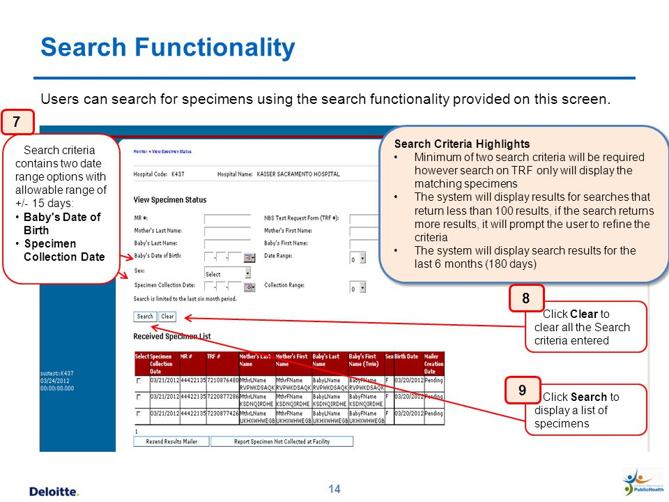 Search Functionality Users can search for specimens using the search functionality provided on this screen.
