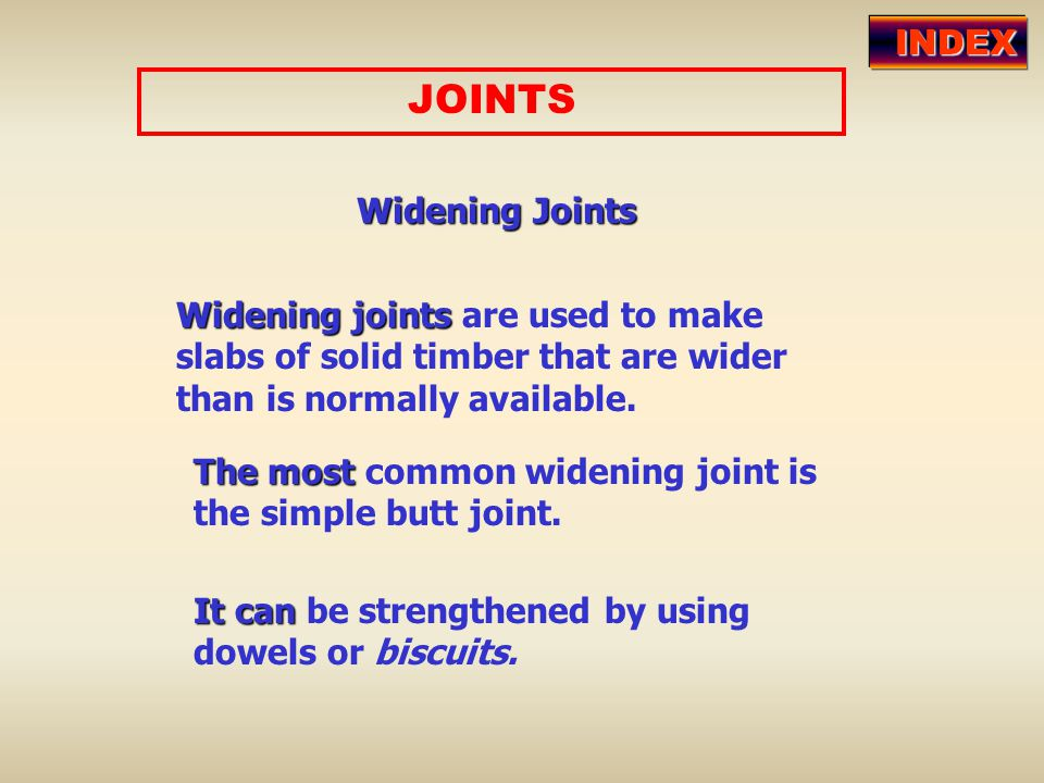 JOINTS INDEX Widening Joints