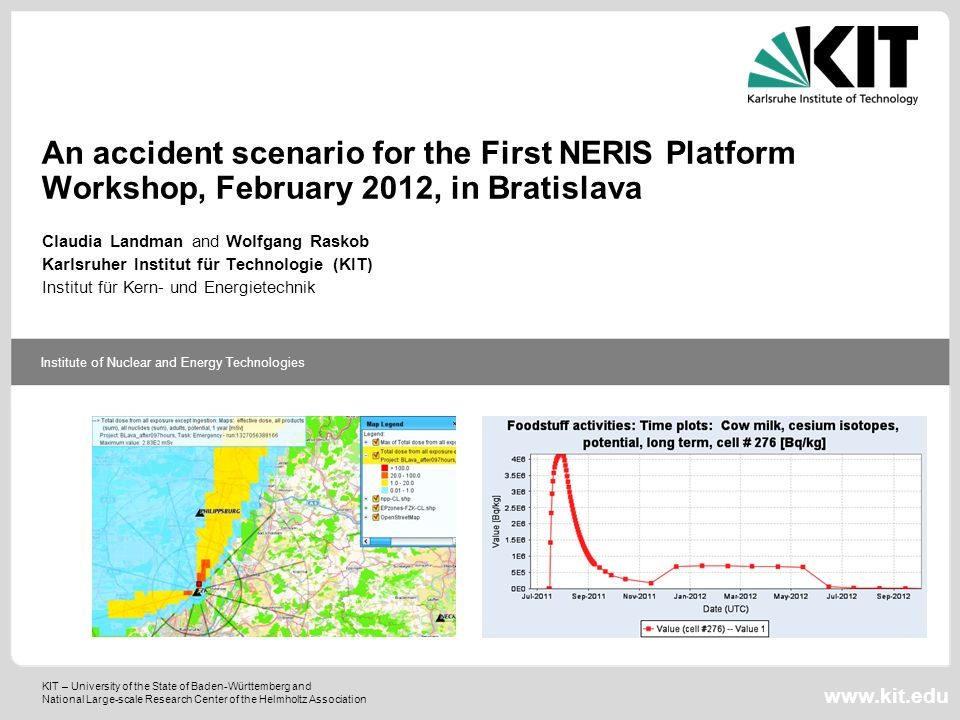 An accident scenario for the First NERIS Platform Workshop, February 2012, in Bratislava