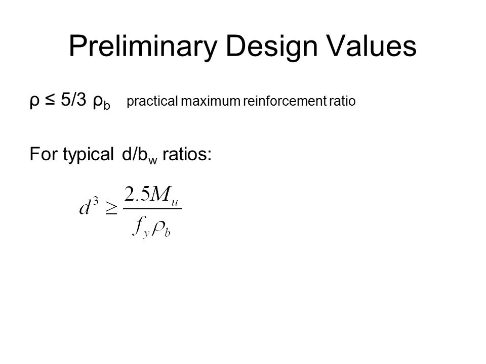Preliminary Design Values