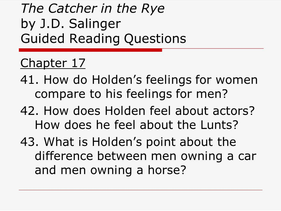 a look at holdens brief happiness in catcher in the rye 'the catcher in the rye' is a coming of age novel with themes of sadness, isolation, and loss of innocence in this lesson, we will look at novels and characters that take a journey to happiness.