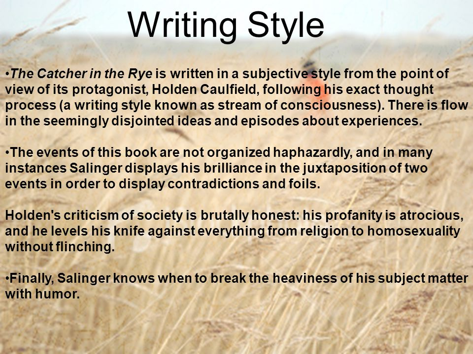 an argument in favor of teaching catcher in the rye by j d salinger The catcher in the rye a novel written by jd salinger, the book starts off with holden caulfield, main protagonist, talks children in many of his books have an innocence that salinger grasps onto and makes adults corrupt also, he shows how children are teachers to adults but can still be foolish.