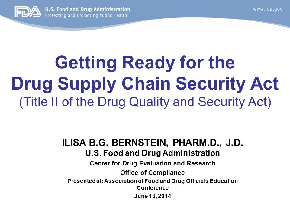 Getting Ready for the Drug Supply Chain Security Act (Title II of the Drug Quality and Security Act)