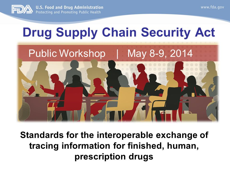 Drug Supply Chain Security Act
