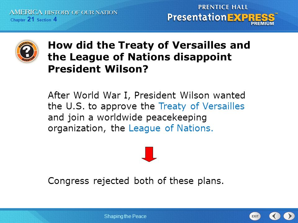 How did the Treaty of Versailles and the League of Nations disappoint President Wilson