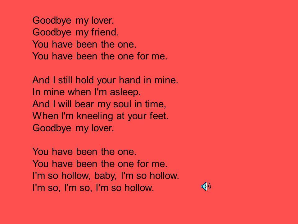 Lyric lover lover lover lyrics : GOOD BYE my lover , by Joe Blunt - ppt video online download