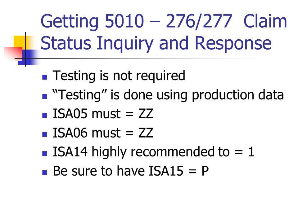 Getting 5010 – 276/277 Claim Status Inquiry and Response