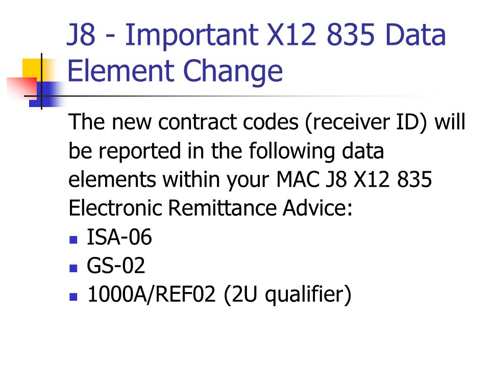 J8 - Important X Data Element Change