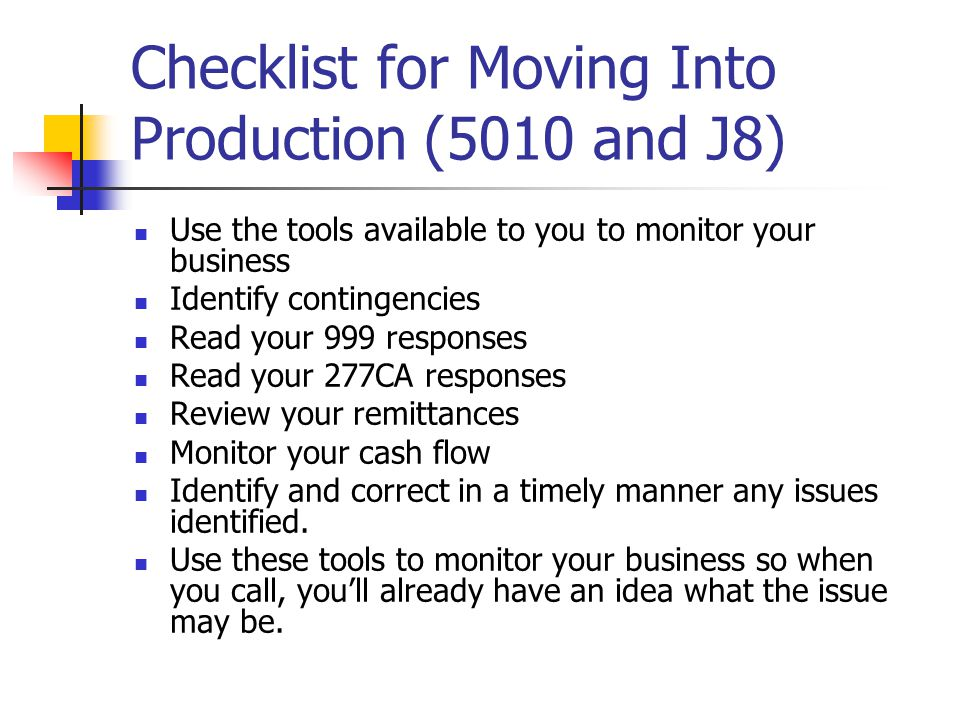 Checklist for Moving Into Production (5010 and J8)