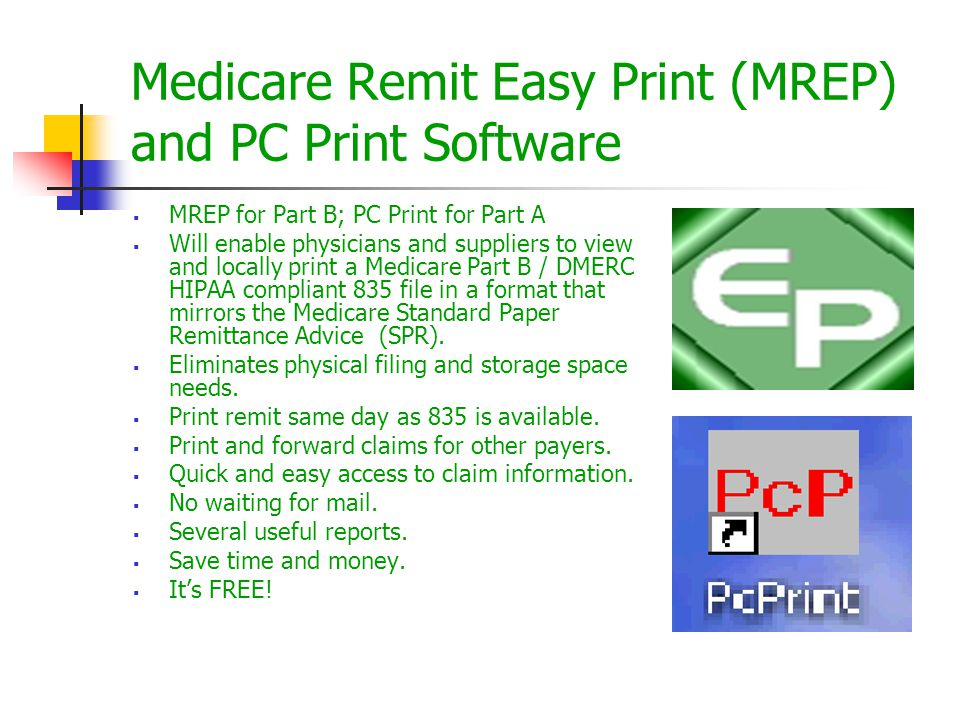 Medicare Remit Easy Print (MREP) and PC Print Software