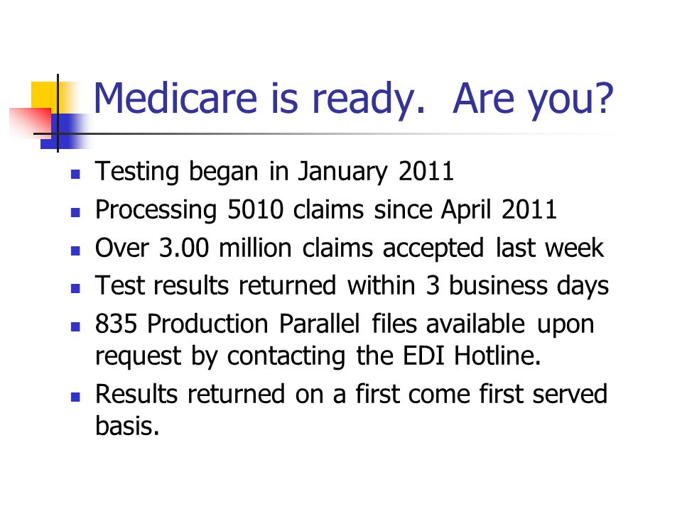 Medicare is ready. Are you