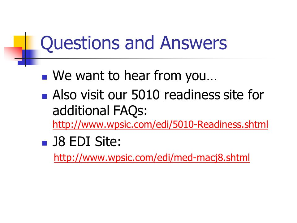 Questions and Answers We want to hear from you…