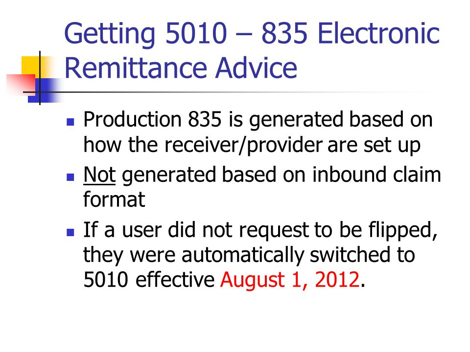 Getting 5010 – 835 Electronic Remittance Advice